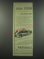 1949 Vauxhall Wyvern Ad - into 1950 ..with flying colours