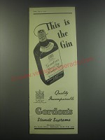 1949 Gordon's Gin Ad - This is the gin