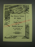 1949 British Railways Ad - Day return tickets by train at single fare