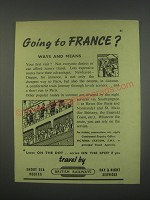 1949 British Railways Ad - Going to France? Ways and means