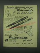 1949 Waterman's 515 and 877 Taperite Pens Ad - No matter what you pay for a pen