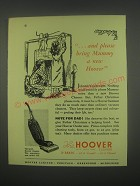 1949 Hoover Model 612 Vacuum cleaner Ad - and please bring Mummy a new Hoover