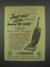 1949 Hoover Model 612 Vacuum cleaner Ad - Just out! The new Hoover de luxe