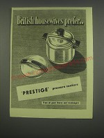 1949 Prestige Pressure Cookers Ad - British housewives prefer