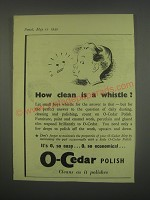1949 O-Cedar Polish Ad - How clean is a whistle?