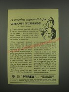 1949 Pyrex Oven-to-table Glassware Ad - A meatless supper-dish
