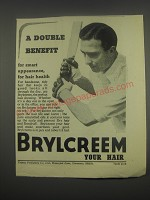 1949 Brylcreem Hair Dressing Ad - A double benefit