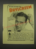 1949 Brylcreem Hair Dressing Ad - Dry hair? No fear with Brylcreem