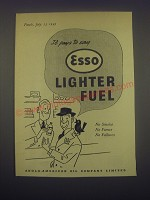 1949 Esso Lighter Fuel Ad - It pays to say