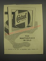 1949 Castrol Motor Oil Ad - The masterpiece in oils