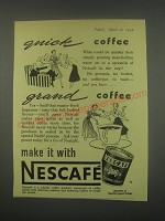 1949 Nestle's Nescafe Coffee Ad - Quick coffee grand coffee