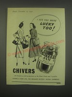 1949 Chivers Jam Ad - I see you were lucky too