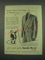 1949 Austin Reed Dressing Gown Ad - Keeping him on the happy side of Christmas
