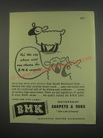 1949 BMK Carpets & Rugs Ad - He's the one whose wool was chosen for BMK carpets