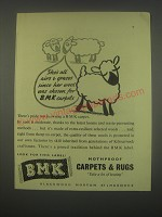 1949 BMK Carpets & Rugs Ad - She's all airs & graces since her wool was chosen