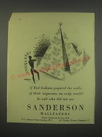 1949 Sanderson Wallpapers Ad - If Red Indians papered walls of their Wigwams