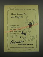 1949 Celanese Crepe de Chine Ad - Liszt, Lemon Pie and Lingerie