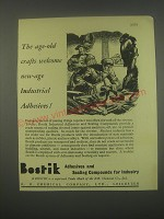 1949 Bostik Adhesives and Sealing Compounds Ad - The age-old crafts welcome