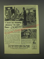 1949 Ferodo Brakes Ad - I know my stopping distance, he said then - crash!