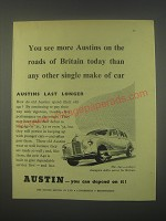 1949 Austin A40 Car Ad - You see more Austins on the roads of Britain today