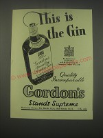 1949 Gordon's Special Dry London Gin Ad - This is the Gin