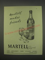 1949 Martell Cognac Ad - Martell makes friends