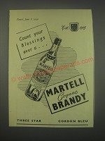 1949 Martell Cognac Ad - Count your blessings over a Martell Cognac Brandy