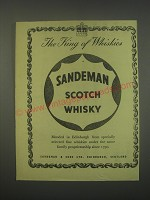1949 Sandeman Scotch Whisky Ad - The king of Whiskies