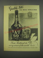 1949 Vat 69 Scotch Ad - Quality Tells the whole world over