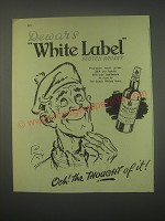 1949 Dewar's White Label Scotch Ad - Och! The Thought of it!