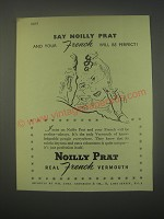 1949 Noilly Prat Vermouth Ad - Say Noilly Prat and your French will be perfect