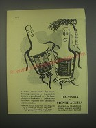 1949 Tia-Maria and Monte Aguila Ad - Pleasant companions for most drinking