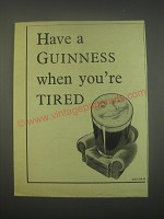 1949 Guinness Beer Ad - Have a Guinness when you're tired