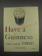 1949 Guinness Beer Ad - when you're tired