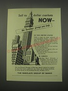 1949 Barclays Bank Ad - Sell to dollar markets now