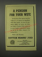 1949 Scottish Widows' Fund Ad - A pension for your wife