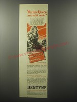 1940 Dentyne Chewing Gum Ad - Warrior queen wins with smile