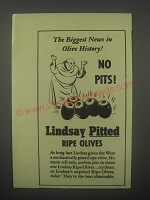 1940 Lindsay Pitted Ripe Olives Ad - The biggest news in Olive History! No Pits!
