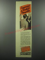 1939 Dentyne Gum Ad - I married a Dentists' daughter