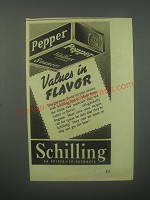 1938 Schilling Pepper Ad - Values in Flavor