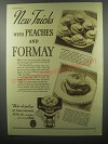 1937 Formay Shortening Ad - New tricks with Peaches and Formay