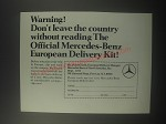1967 Mercedes-Benz Cars Ad - Warning! Don't leave the country