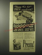 1941 Swift & Company Prem Meat Ad - Name this hot Prem Sandwich