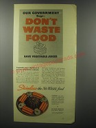 1943 Visking Skinless Frankfurters and Wieners Ad - Don't waste food