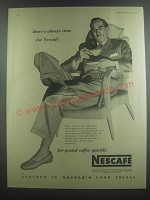 1953 Nescafe Coffee Ad - There's always time for Nescafe