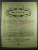 1953 Cable & Wireless Limited Ad - Red on the Map