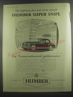 1953 Humber Super Snipe Car Ad - The lightning fast and velvet smooth Humber