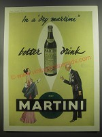 1953 Martini Dry Vermouth Ad - In a dry martini better drink Dry Martini