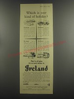 1953 Ireland Irish Tourist Bureau Ad - Which is your kind of holiday?