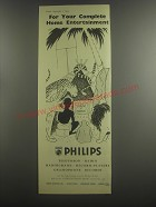 1953 Philips Television Ad - For your complete Home Entertainment